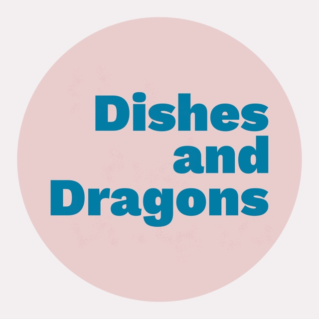 Dishes and Dragons
